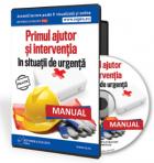 Manualul de prim ajutor si interventie in situatii de urgenta