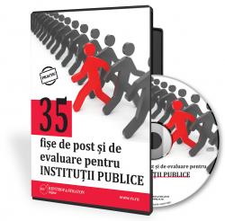 35 de fise de post si de evaluare pentru institutiile publice