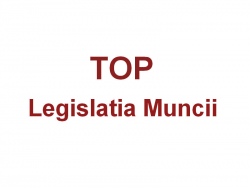 Consultanta TOP Legislatia Muncii