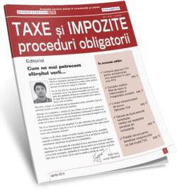 Taxe si Impozite - Revista de proceduri obligatorii pentru contabilul roman
