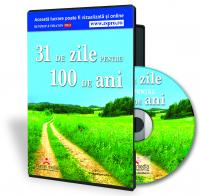 31 de zile pentru 100 de ani