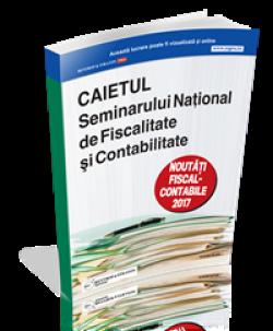 Caietul seminarului National de Fiscalitate si Contabilitate