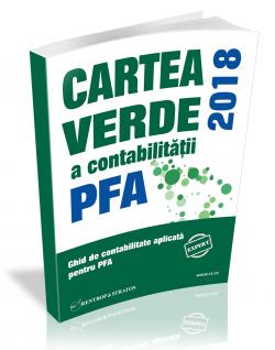Cartea Verde a Contabilitatii pentru PFA 2018