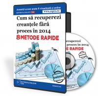 8 metode rapide de recuperare a creantelor, FARA PROCES!   > > DETALII CLICK AICI < <