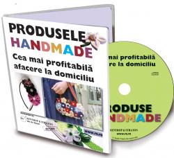 Produse handmade - O afacere la domiciliu !