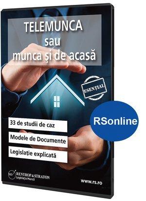 Telemunca sau munca si de acasa. 33 de studii de caz. Legislatie explicata. Modele de documente - format Rsonline.ro