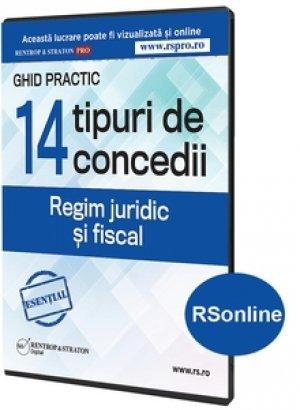 14 tipuri de concedii. Regim juridic si fiscal - format RSonline.ro