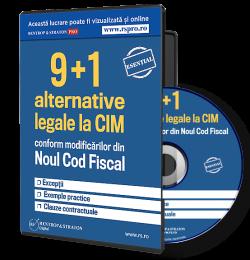 9+1 Alternative legale la CIM conform Codului Fiscal 2016