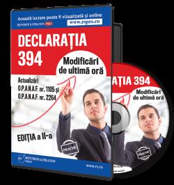 Instructiuni completare si depunere Declaratia 394
