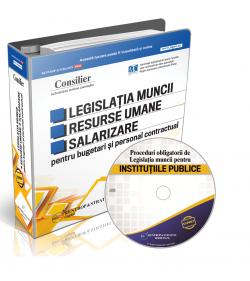 Consilier Legislatia Muncii. Resurse umane. Salarizare pentru bugetari si personal contractual