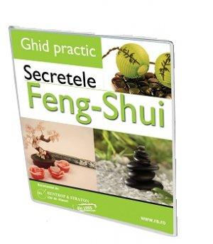 Ghid practic - Secretele Feng Shui