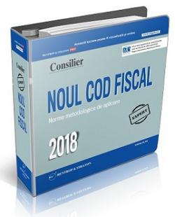 Noul Cod Fiscal 2018 si Normele de aplicare
