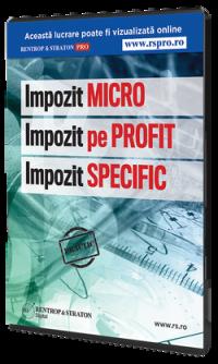 Impozit micro. Impozit pe profit. Impozit specific