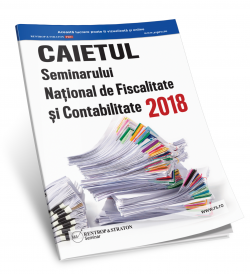 Caietul Seminarului National de Fiscalitate si Contabilitate 2018