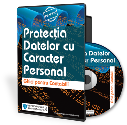 Protectia Datelor - Ghid Practic pentru Contabili