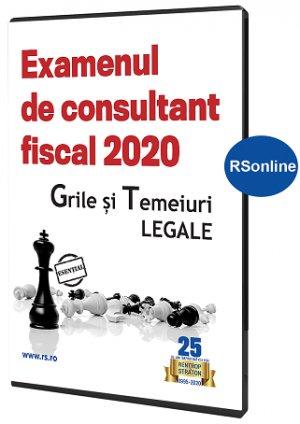 Examen Consultant fiscal 2020. Grile si temeiuri legale