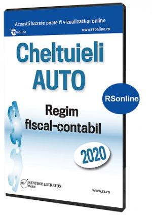 Cheltuieli AUTO. Regim fiscal-contabil 2020