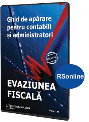 Evaziunea fiscala. Ghid de aparare pentru contabili si administratori