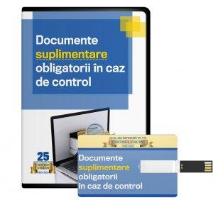 Documente (suplimentare) obligatorii in caz de control - format STICK