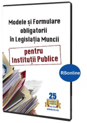 Modele si formulare obligatorii pentru Legislatia Muncii -