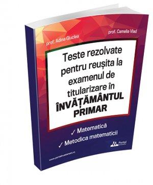 Teste rezolvate titularizare - invatamant primar (Matematica si metodica matematicii)