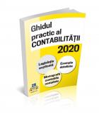 Ghidul practic al contabilitatii in 2020. Legislatie explicata - Exemple detaliate - Monografii contabile complete