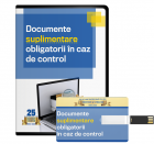 Documente suplimentare obligatorii in caz de control