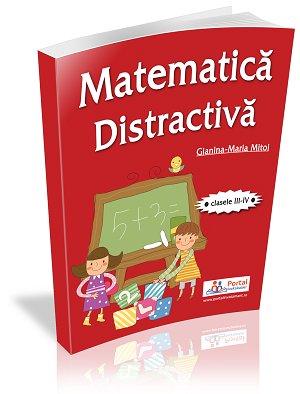CLASELE III-IV. Matematica distractiva