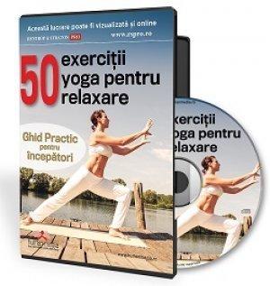 50 de exercitii yoga pentru relaxare