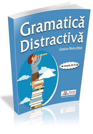 CLASELE III-IV. Gramatica distractiva