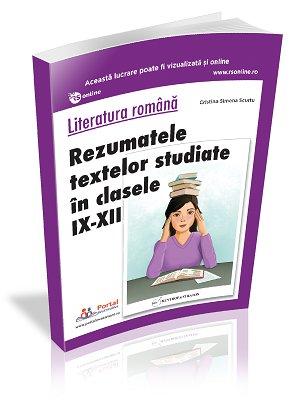 Rezumate texte studiate  in clasele IX-XII