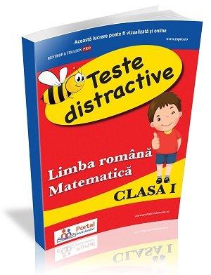 CLASA I. Teste distractive la limba romana si matematica