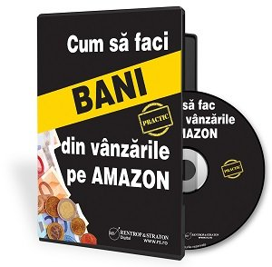 Cum sa faci bani din vanzarile pe Amazon