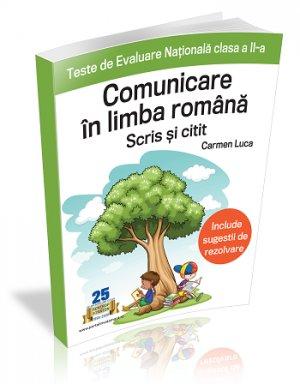 CLASA A II-a. Teste de Evaluare Nationala Comunicare in limba romana