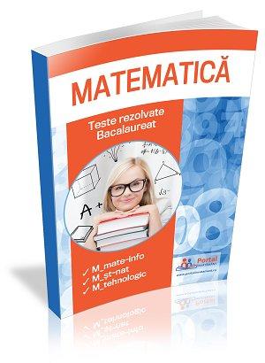 CLASA a XII-a  Teste REZOLVATE la matematica  pentru reusita la BAC