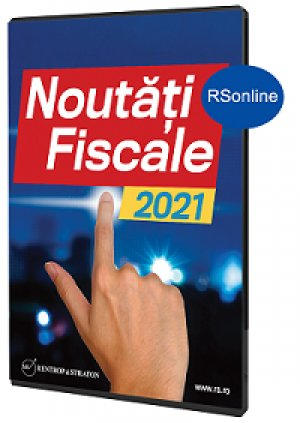 Noutati fiscale 2021 - format exclusiv on-line (www.rsonline.ro)