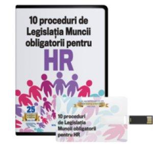 10 proceduri de legislatia muncii pentru Managerul HR