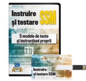 Instruire si testare SSM. 5 modele de teste si instructiuni proprii SSM