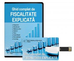 Ghid complet de Fiscalitate explicata: Impozite, Dividende, Mijloace fixe, Salarii, Taxe, Contributii, Nerezidenti, Leasing (format stick de memorie)