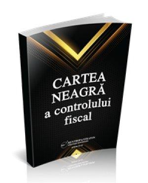 Cartea Neagra a Controlului Fiscal - format tiparit