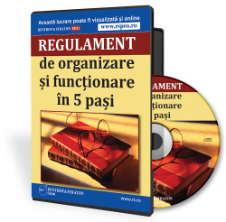 Regulamentul de organizare si functionare in 5 pasi